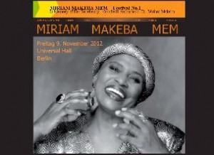 In Memory of Her Excellency Goodwill Ambassdor Dr. Miriam Makeba